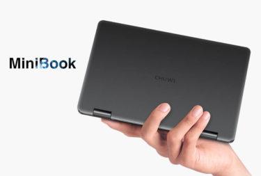 もはや本命!? 8インチUMPC「CHUWI MiniBook」の2モデルがクラウドファンディングを開始します。
